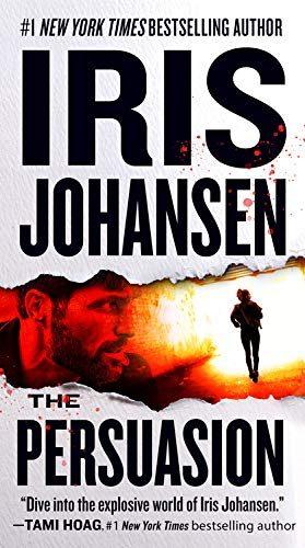The Persuasion (Eve Duncan 26) Release Date? 2021 Iris Johansen New Releases (Paperback)