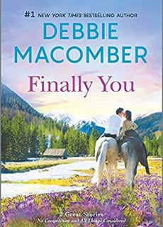 Finally You Release Date? 2020 Debbie Macomber New Releases
