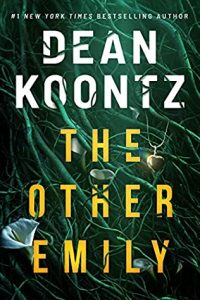 When Does The Other Emily Release? 2021 Dean Koontz New Releases