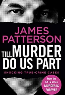 Till Murder Do Us Part Release Date? 2021 James Patterson New Releases
