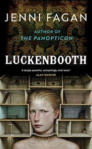 Luckenbooth By Jenni Fagan Release Date? 2021 Literary Fiction Releases