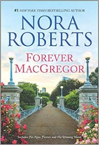 When Will Forever MacGregor By Nora Roberts Come Out? 2021 Romance Releases