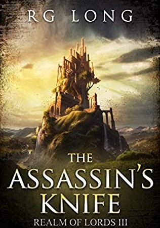 When Does The Assassin's Knife (Realm Of The Lords 3) Come Out? 2020 R G Long New Releases