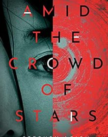 Amid The Crowd Of Stars Release Date? 2021 Stephen Leigh New Releases