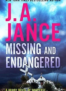 Missing And Endangered (Joanna Brady 19) Release Date? 2021 J A Jance New Releases