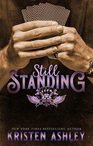 When Will Still Standing (Wild West MC 1) Release? 2021 Kristen Ashley New Releases