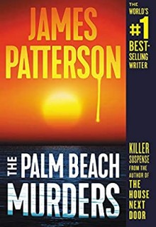 The Palm Beach Murders Release Date? 2021 James Patterson New Releases