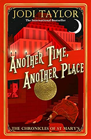 Another Time, Another Place (Chronicles Of St. Mary's 12) 2021 Jodi Taylor New Releases