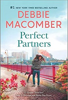 Perfect Partners Release Date? 2021 Debbie Macomber New Releases