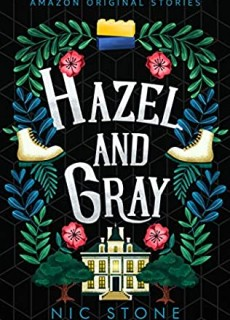 Hazel And Gray (Faraway 2) Release Date? 2020 Nic Stone New Releases