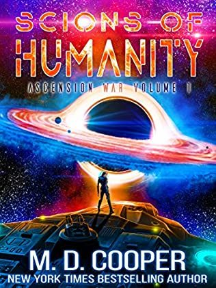 Scions Of Humanity, (Aeon 14: Ascension War 1) Release Date? M D Cooper New Releases