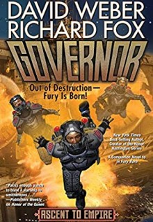 Governor (Ascent To Empire 1) Release Date? 2021 David Weber & Richard Fox New Releases