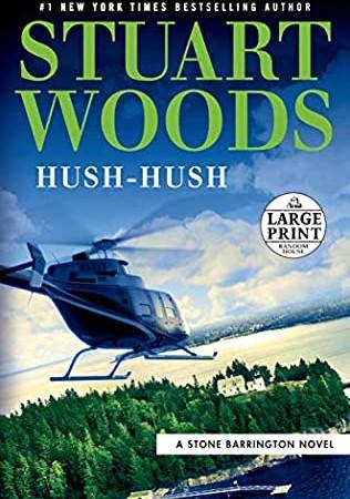 Hush-Hush (Stone Barrington 56) Release Date? 2020 Stuart Woods New Releases
