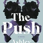 When Does The Push By Ashley Audrain Come Out? 2021 Thriller Releases