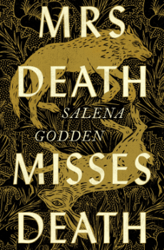 When Does Mrs Death Misses Death By Salena Godden Come Out? 2021 Fantasy Releases