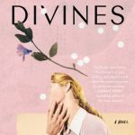 When Will The Divines By Ellie Eaton Come Out? 2021 Contemporary Fiction Releases