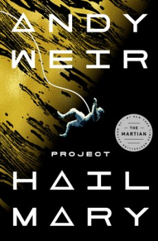 Project Hail Mary Release Date? 2021 Andy Weir New Releases