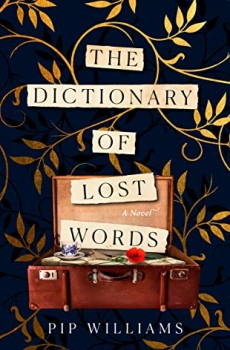 When Will The Dictionary Of Lost Words By Pip Williams Release? 2021 Biographical Historical Fiction