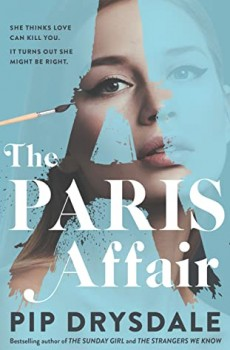 When Will The Paris Affair By Pip Drysdale Come Out? 2021 Mystery Releases