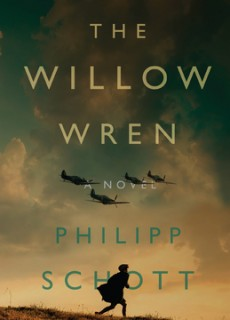 When Will The Willow Wren By Philipp Schott Release? 2021 Historical Fiction Releases