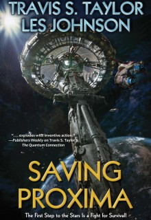 When Will Saving Proxima By Travis S. Taylor & Les Johnson Release? 2021 Sci-Fi Releases