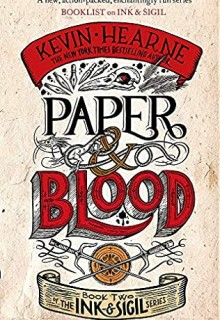 When Does Paper & Blood (Ink & Sigil 2) Release? 2021 Kevin Hearne New Releases