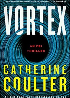 When Will Vortex (FBI Thriller 25) Release? 2021 Catherine Coulter New Releases